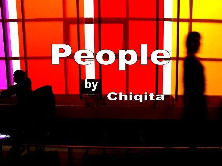 People Chiqita by