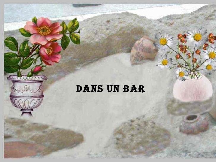DANS UN BAR
