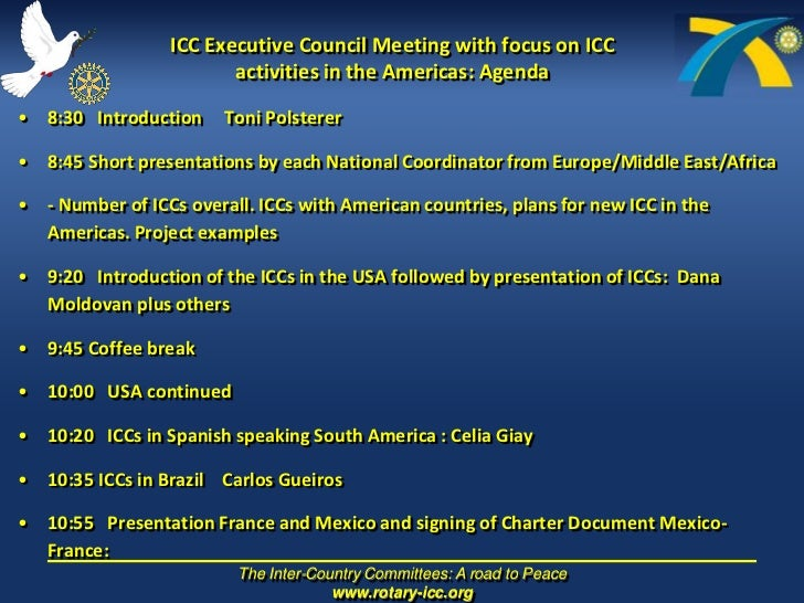 ICC Executive Council Meeting with focus on ICC activities in the Americas: Agenda <br />8:30   Introduction     Toni Pols...