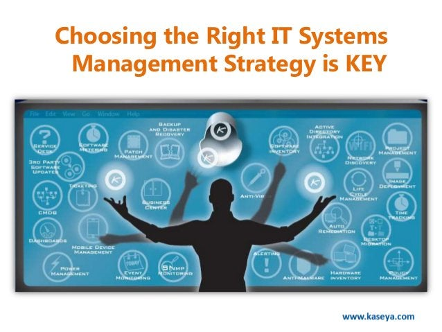 Choosing the Right IT Systems Management Strategy is KEY