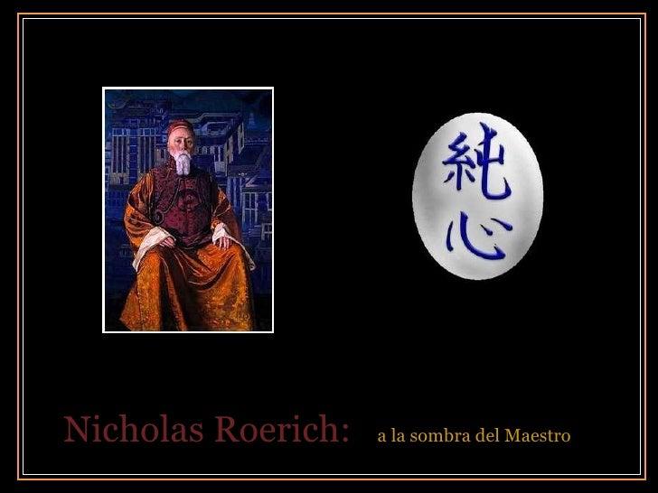 Nicholas Roerich:  a la sombra del Maestro