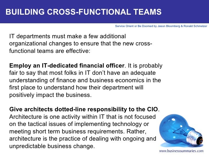 BUILDING CROSS-FUNCTIONAL TEAMS IT departments must make a few additional organizational changes to ensure that the new cr...