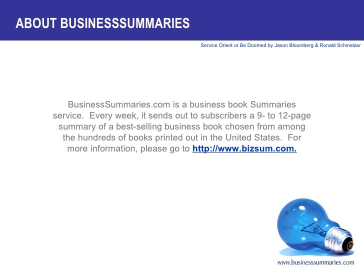 BusinessSummaries.com is a business book Summaries service.  Every week, it sends out to subscribers a 9- to 12-page summa...