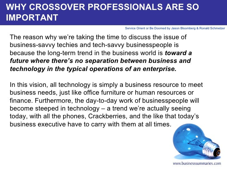 WHY CROSSOVER PROFESSIONALS ARE SO IMPORTANT The reason why we're taking the time to discuss the issue of business-savvy t...