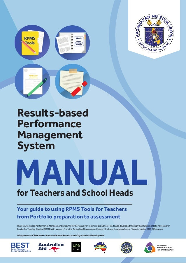 Philippine National RESEARCH CENTER FOR TEACHER QUALITY The Results-based Performance Management System (RPMS) Manual for ...