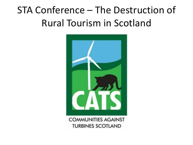STA Conference – The Destruction of     Rural Tourism in Scotland