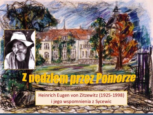 Heinrich Eugen von Zitzewitz (1925-1998)      i jego wspomnienia z Sycewic                                           Zzz 2...