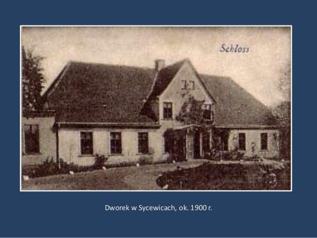Dworek w Sycewicach, ok. 1900 r.