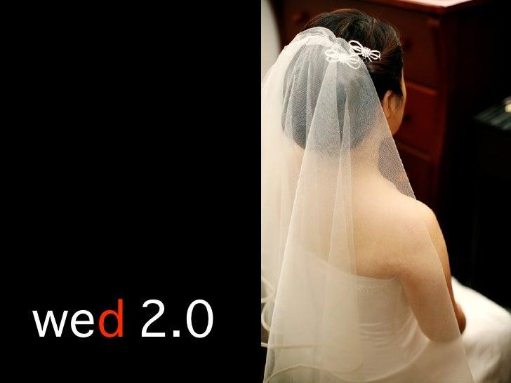 wed 2.0