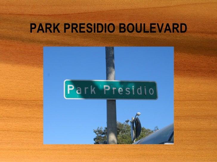 PARK PRESIDIO BOULEVARD