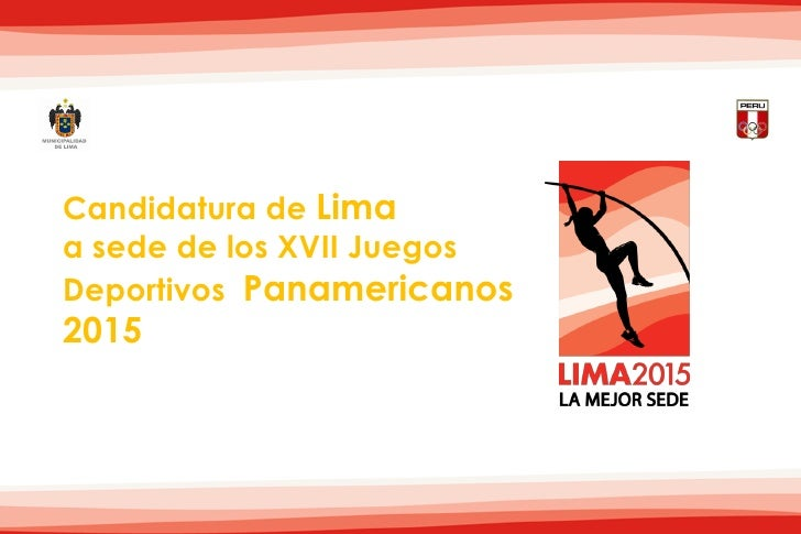 Candidatura de Lima a sede de los XVII Juegos Deportivos Panamericanos 2015