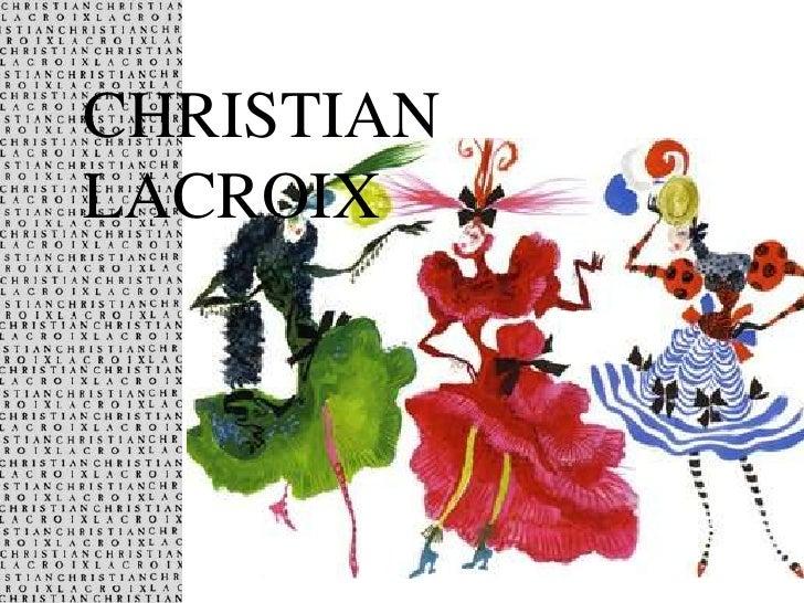 CHRISTIAN LACROIX<br />