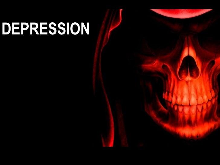 DEPRESSION Depression