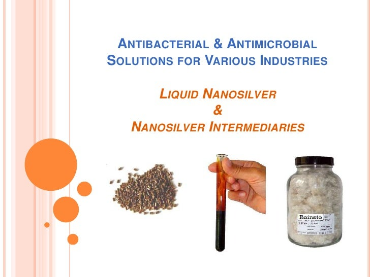 Antibacterial & Antimicrobial Solutions for Various IndustriesLiquid Nanosilver&Nanosilver Intermediaries<br />