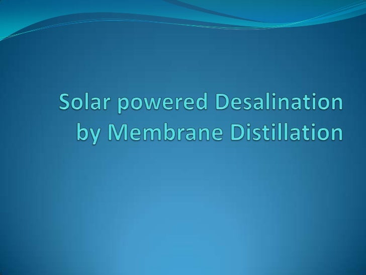 Introduction: Desalination is nothing but removal of salt content  present in the sea water and making palatable. But ho...