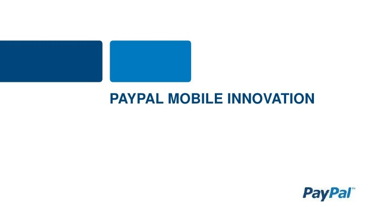 PAYPAL MOBILE INNOVATION