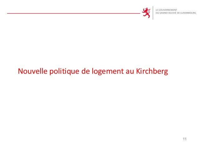 Nouvelle politique de logement au Kirchberg 11