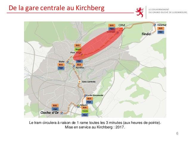 De la gare centrale au Kirchberg Le tram circulera à raison de 1 rame toutes les 3 minutes (aux heures de pointe). Mise en...
