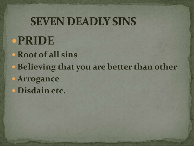 dr faustus 7 deadly sins Introductionin the pageant of seven deadly sins in the second scene of act ii, pride has been shown leading all other deadly vices that follow thus pride has been given the pride of place.