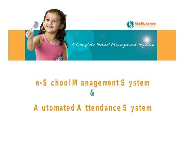 e-School Management System&Automated Attendance System