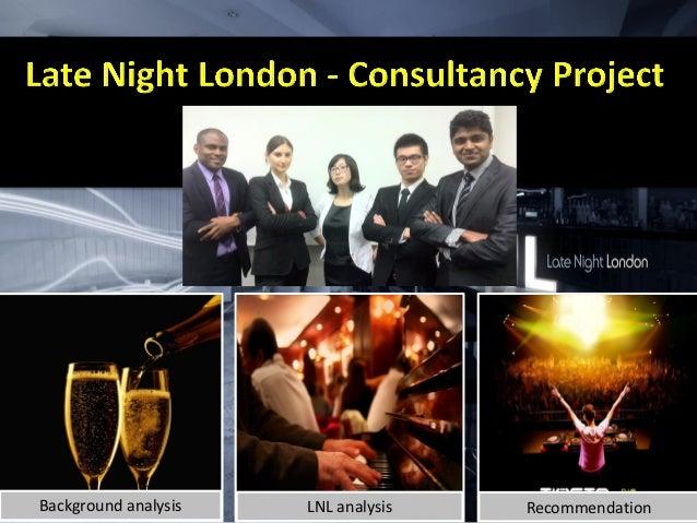 Background analysis LNL analysis Recommendation