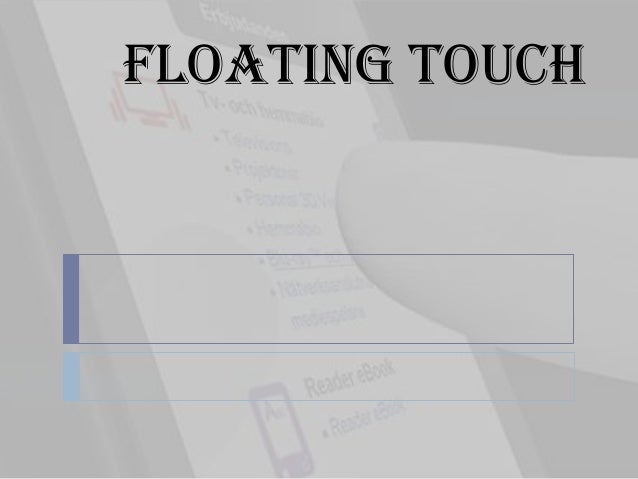 Floating Touch