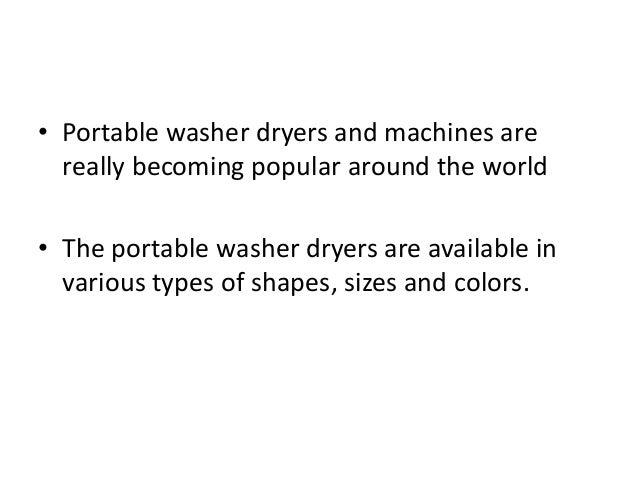 Advantages of using portable washer and dryers for your small size ap…