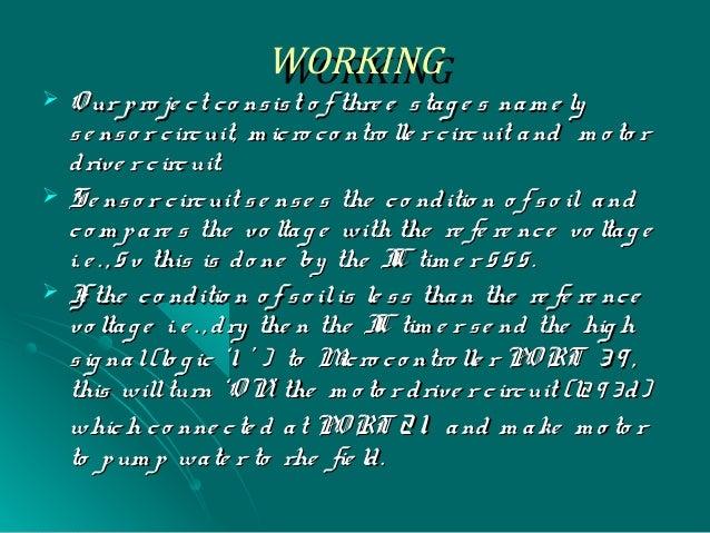 WORKINGWORKING  O ur pro je ct co nsist o f thre e stag e s nam e lyO ur pro je ct co nsist o f thre e stag e s nam e ly ...