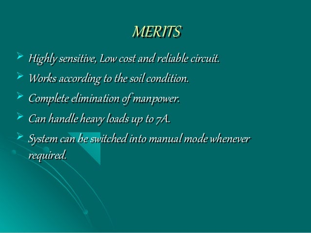MERITSMERITS  Highly sensitive, Low cost and reliable circuit.Highly sensitive, Low cost and reliable circuit.  Works ac...
