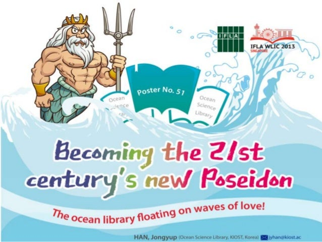 Becoming the 21st century's new poseidon  Poster No. 51  Allow me to explain briefly.