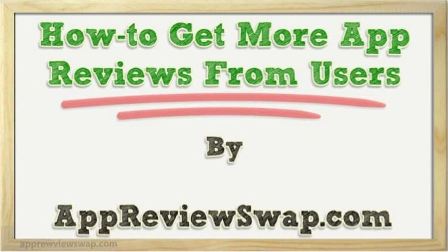 How-to Get More App Reviews From Users