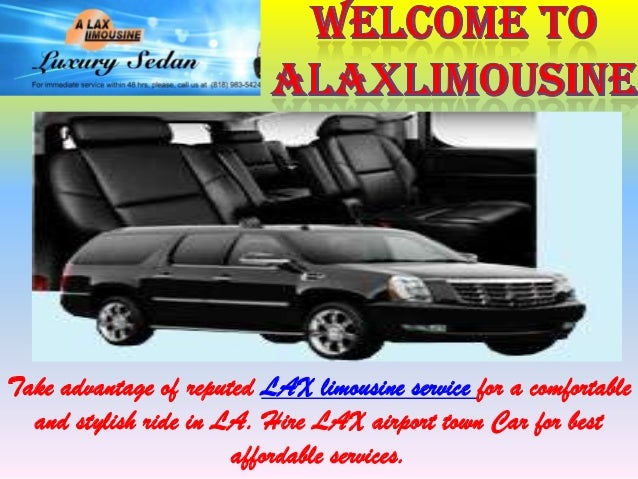 Take advantage of reputed LAX limousine service for a comfortable and stylish ride in LA. Hire LAX airport town Car for be...