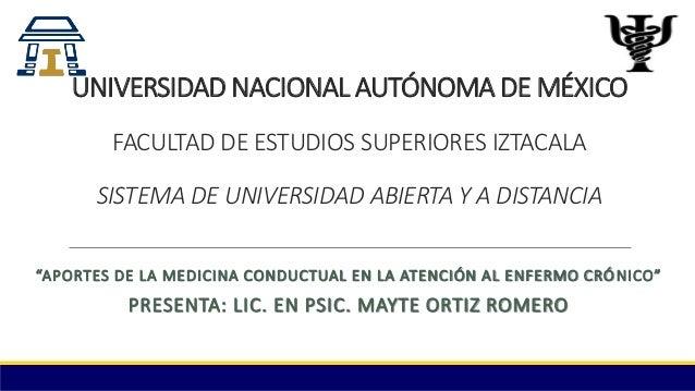 UNIVERSIDAD NACIONAL AUTÓNOMA DE MÉXICO FACULTAD DE ESTUDIOS SUPERIORES IZTACALA SISTEMA DE UNIVERSIDAD ABIERTA Y A DISTAN...
