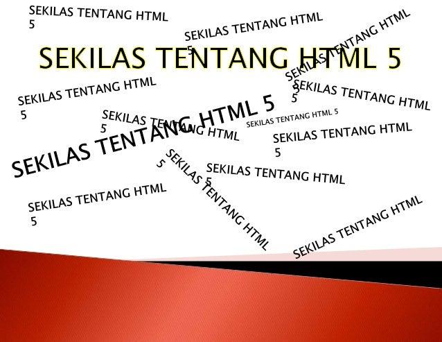 MENU HTML5 ?  HTML5 VIDEO HTML5 AUDIO HTML5 CANVAS  TAG BARU DI HTML5