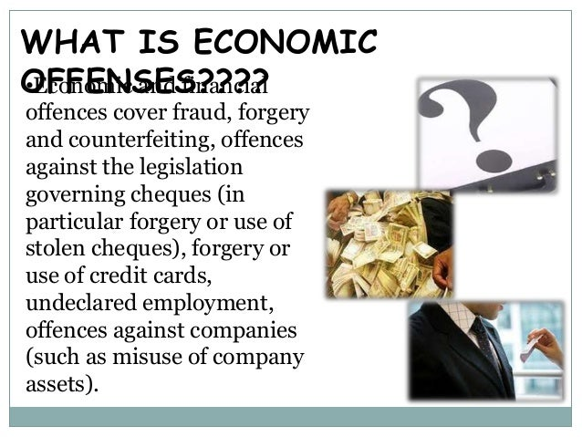 economic offences Find economic offences latest news, videos & pictures on economic offences and see latest updates, news, information from ndtvcom explore more on economic offences.