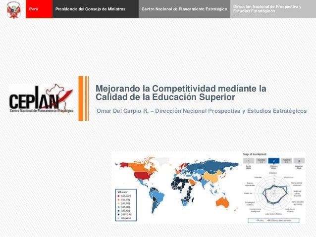 Perú  Presidencia del Consejo de Ministros  Centro Nacional de Planeamiento Estratégico  Dirección Nacional de Prospectiva...