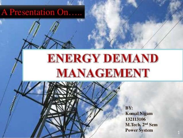 A Presentation On….. BY: Komal Nigam 132113106 M.Tech. 2nd Sem Power System 1