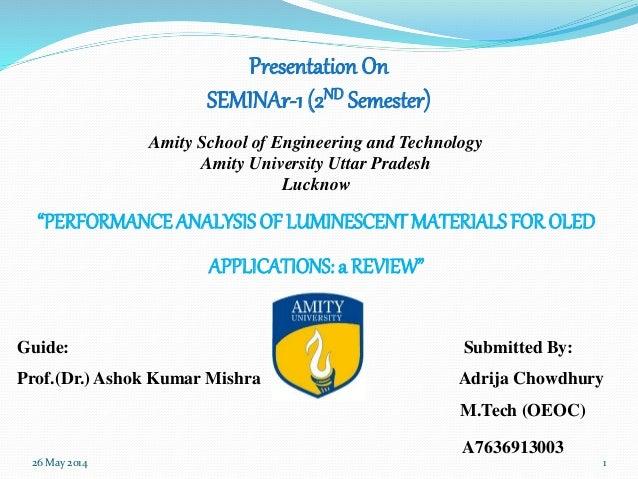 Presentation On SEMINAr-1 (2ND Semester) Amity School of Engineering and Technology Amity University Uttar Pradesh Lucknow...