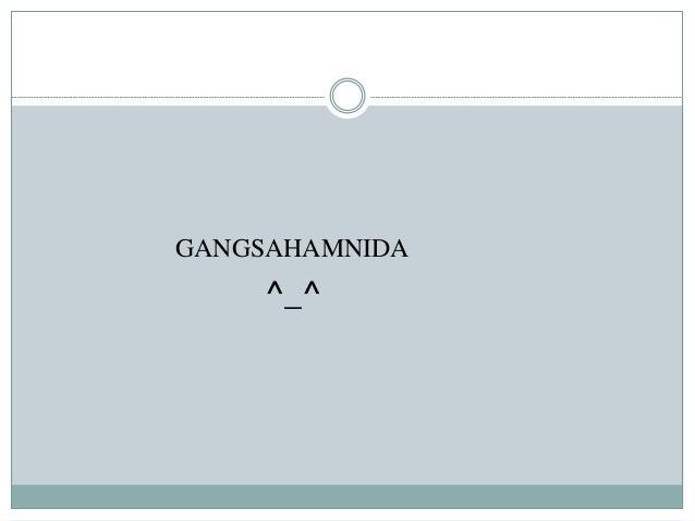 GANGSAHAMNIDA ^_^