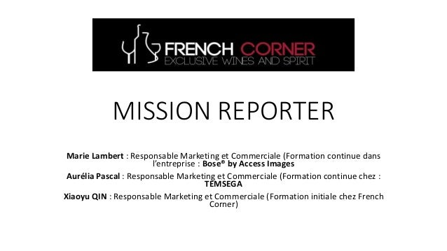 MISSION REPORTER Marie Lambert : Responsable Marketing et Commerciale (Formation continue dans l'entreprise : Bose® by Acc...