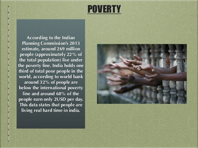 poverty and illiteracy are major problems india Overpopulation in india - find causes, effects, current statistics and steps to control problem of increasing population in india the two main common causes leading to over population in india are: the birth rate is still poverty and illiteracy: another factor for the rapid growth of population is poverty.
