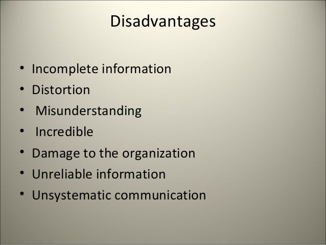 advantage and disadvantages communication flow in an organization What are the advantages of grapevine communication a: way for some information to flow throughout the organization are advantages and disadvantages of.