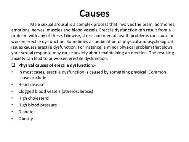 the causes of and treatments for erectile dysfunction ed One reason erectile dysfunction becomes more common with age is that   although all types of blood pressure medications may cause ed, the.