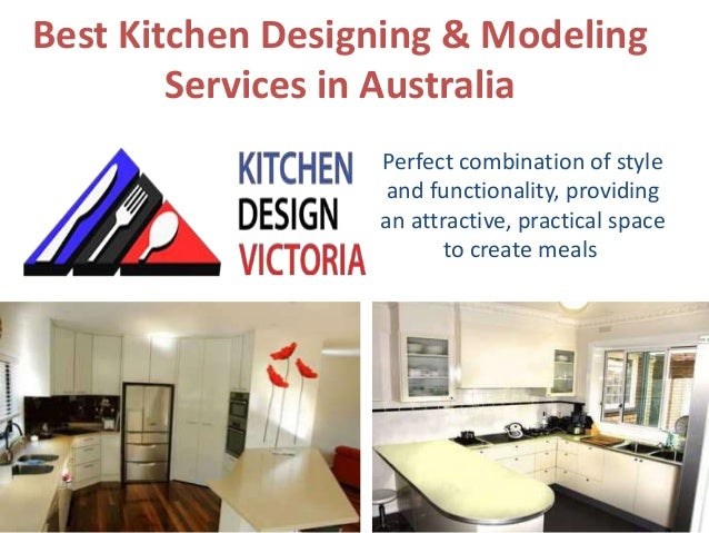 Best Kitchen Designing U0026 Modeling Services In Australia Perfect Combination  Of Style And Functionality, ...