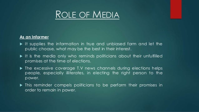 the role of the media Being the common carrier the media plays a common-carrier role by providing a line of communication between the government and the people this communication goes both ways: the people.
