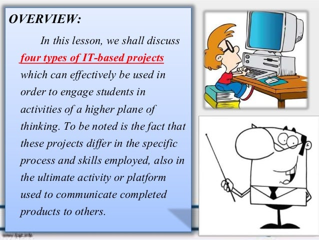 Lesson 8: Higher Thinking Skills Through I.T. based-projects Slide 2