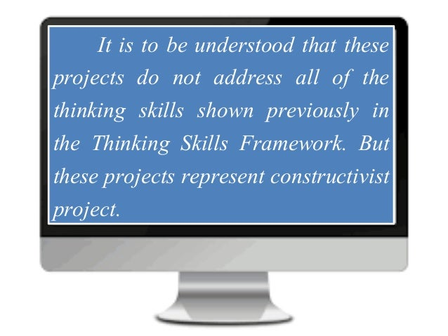 Lesson 8: Higher Thinking Skills Through I.T. based-projects Slide 3