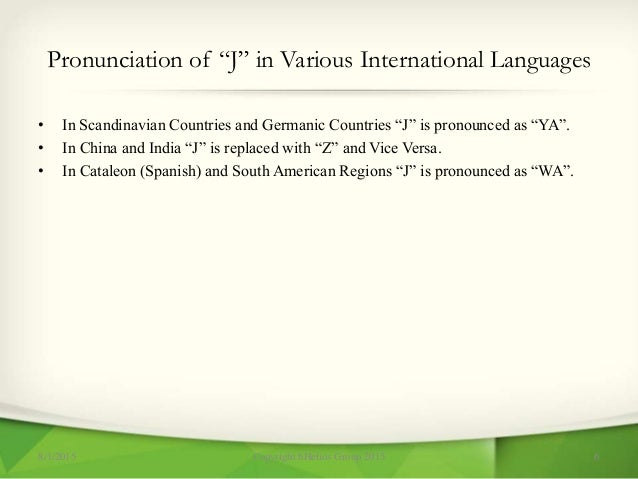 """Pronunciation of """"J"""" in Various International Languages • In Scandinavian Countries and Germanic Countries """"J"""" is pronounc..."""