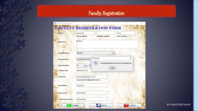 Faculty Registration BY: RAJATDEEP KAUR