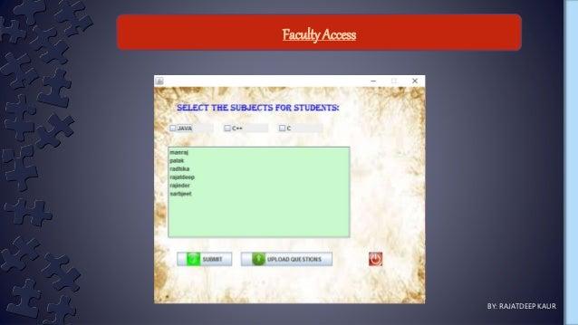 Faculty Access BY: RAJATDEEP KAUR